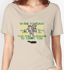 When You Can't Get Up  Women's Relaxed Fit T-Shirt
