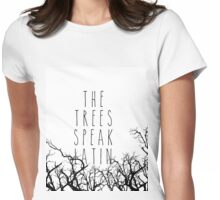 The trees speak latin Womens Fitted T-Shirt