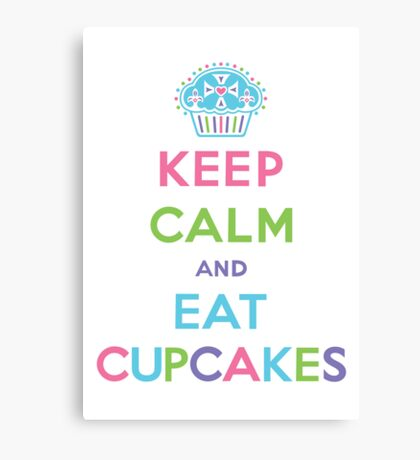 Keep Calm and Eat Cupcakes - pastel Canvas Print