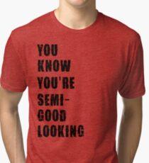 ain't talkin bout love Tri-blend T-Shirt