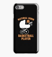 Natural Born Basketball Player iPhone Case/Skin