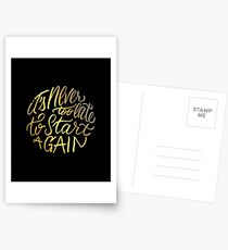 It's never too late to start again - Aerosmith Quote - Gold Postcards