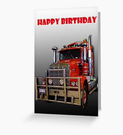 Red Kenworth Truck Happy Birthday Greeting Card