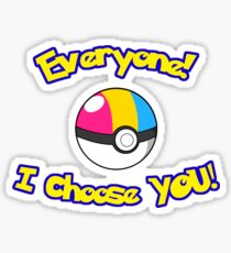 Parody: I Choose Everyone! (Pansexual) Sticker