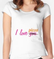 I love you pizza Women's Fitted Scoop T-Shirt