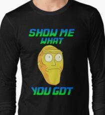 SHOW ME WHAT YOU GOT T-Shirt