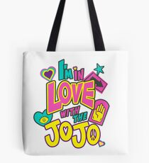 I'm In Love With The Jojo Tote Bag