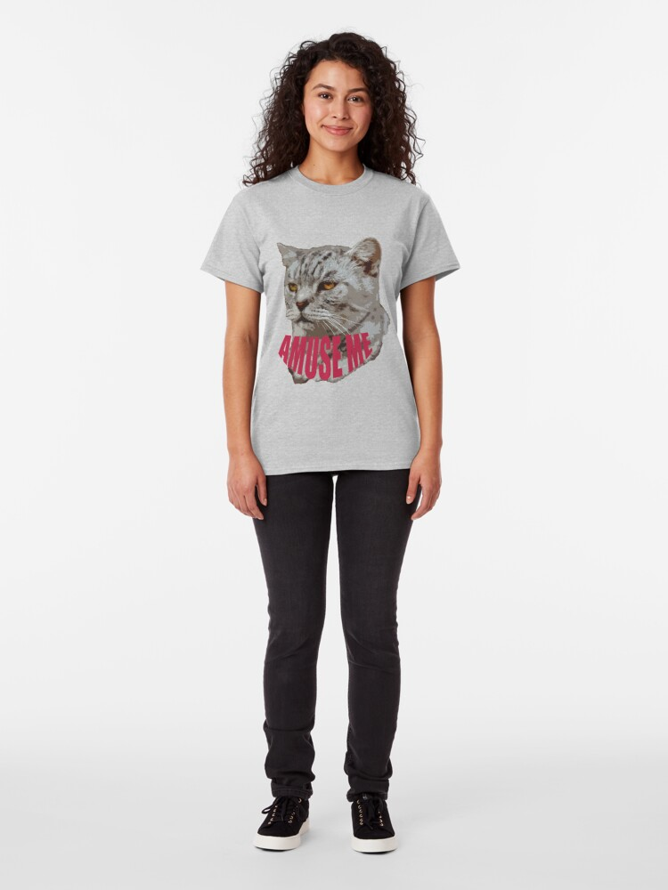 Alternate view of Amuse me  Classic T-Shirt