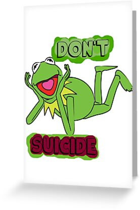 Updated dont kermit suicide greeting cards by alltimehustler updated dont kermit suicide by alltimehustler m4hsunfo