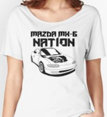 Mazda MX-6 Nation (3/4 View,Top Font) Women's Relaxed Fit T-Shirt