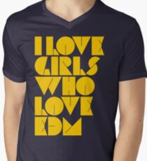 I Love Girls Who Love EDM (Electronic Dance Music) [mustard] Men's V-Neck T-Shirt