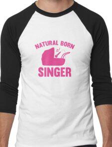 Natural Born Singer Men's Baseball ¾ T-Shirt
