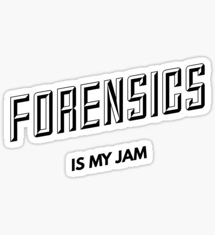 Forensics is my jam Sticker