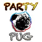 Party Pug by IBMClothing