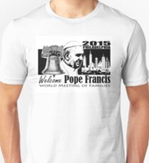 Welcome Pope Francis  Unisex T-Shirt