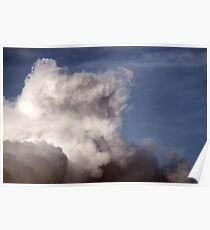 Clouds are bold creatures Poster