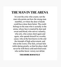 graphic regarding Man in the Arena Free Printable titled Roosevelt Estimate Wall Artwork Redbubble