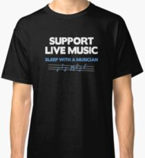 Support Live Music Classic T-Shirt