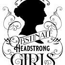 Obstinate Jane Austen Tee by baykerboy
