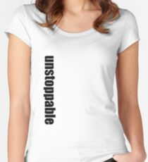 unstoppable Women's Fitted Scoop T-Shirt
