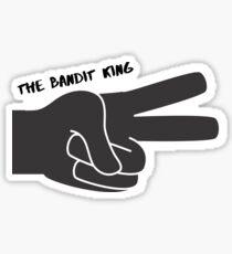 The Bandit King Sticker