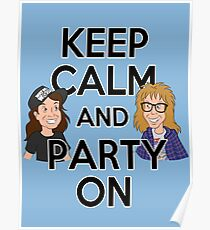 Keep Calm and Party On Poster