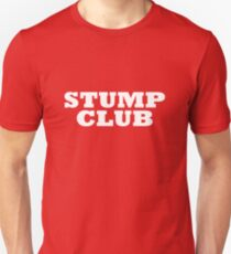 """STUMP CLUB"" T-Shirt Unisex T-Shirt"