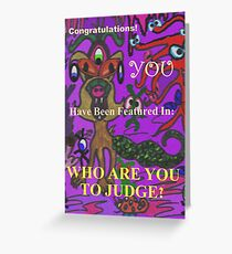 Who Are You to Judge Banner Greeting Card