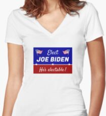 Elect Joe Biden: He's electable! Fitted V-Neck T-Shirt