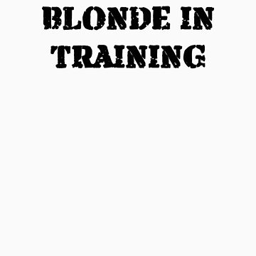 BLONDE IN TRAINING by lovenyy