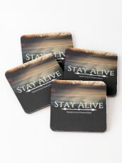 Stay Alive Coasters