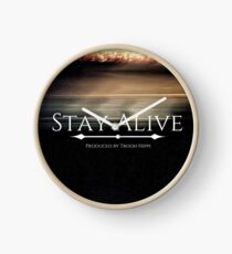 Stay Alive Clock