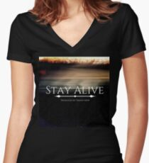 Stay Alive Fitted V-Neck T-Shirt