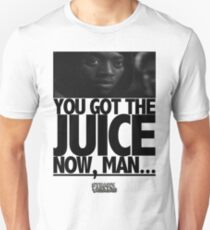 "The ""YOU GOT THE JUICE"" TEE Slim Fit T-Shirt"