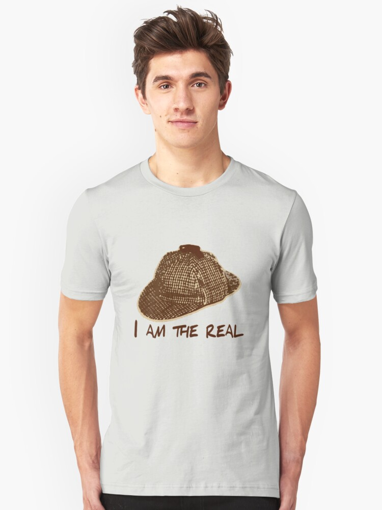 I am the Real Unisex T-Shirt Front