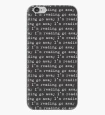 Geh weg Ich lese iPhone-Hülle & Cover