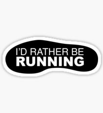 I'd rather be Running Shoe Sticker