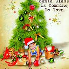 Santa Claus Is Comming To Town by Wanda Raines