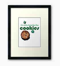 I'm only here for the cookies and dice Framed Print