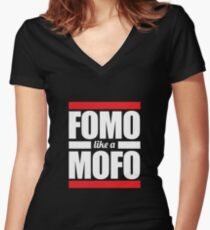 FOMO like a MOFO Women's Fitted V-Neck T-Shirt