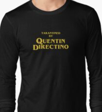 Inglourious Basterds | Tarantined by Quentin Directino Long Sleeve T-Shirt