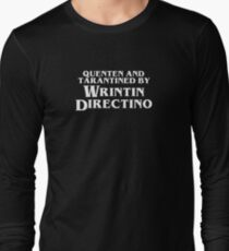 Pulp Fiction | Quenten and Tarantined by Wrintin Directino Long Sleeve T-Shirt