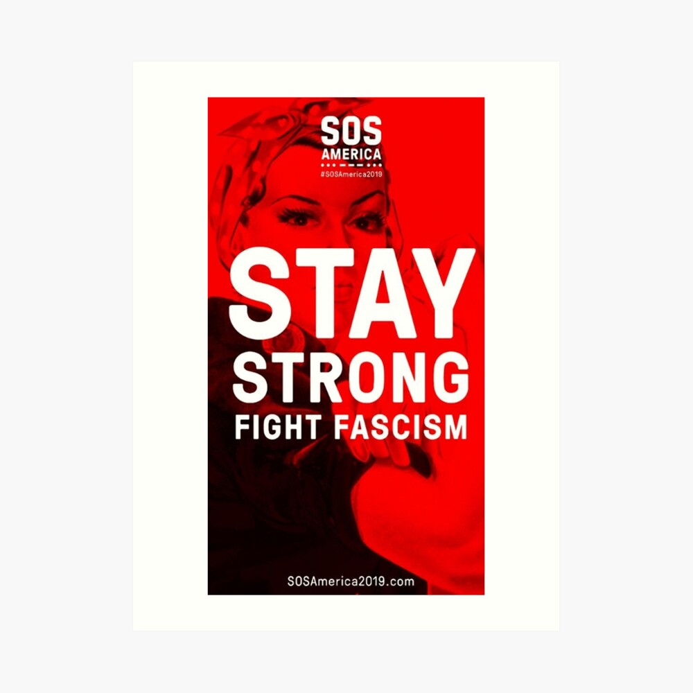 Stay Strong, Fight Fascism Art Print