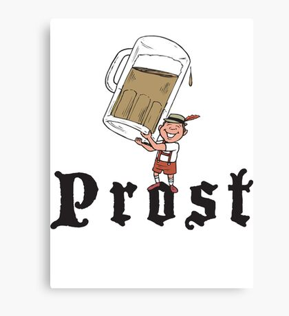 Prost T-Shirt Canvas Print