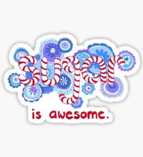 Sugar is Awesome Sticker