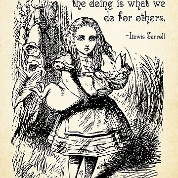 Alice in Wonderland Quote - Deep Secrets of Life - Lewis Carroll Quote - 0116 by ContrastStudios