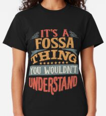 It's A Fossa Thing You Wouldn't Understand - Fossas Classic T-Shirt