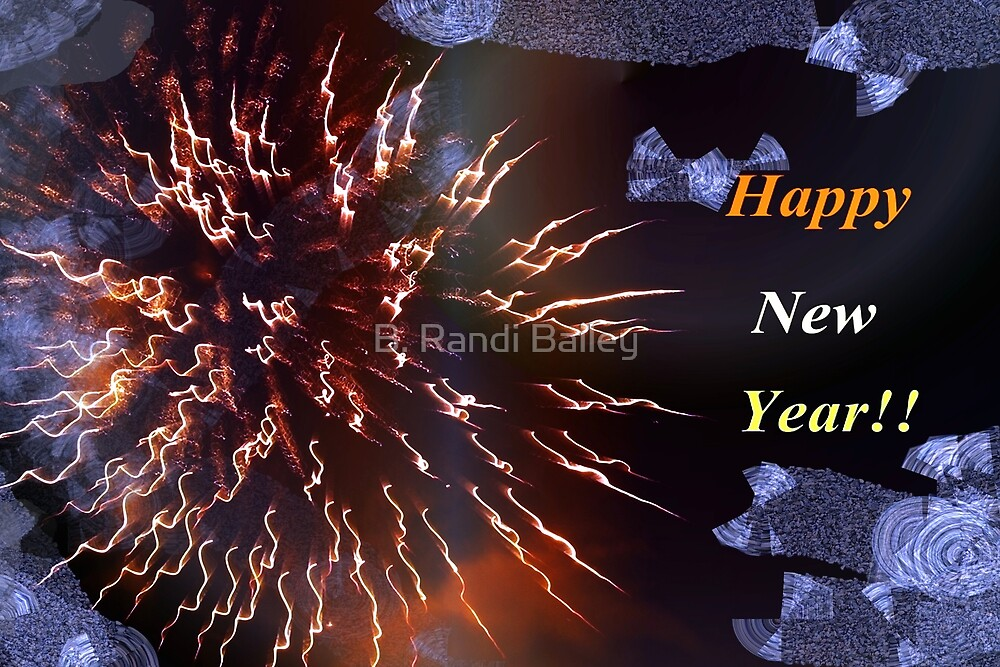 Have a blast this new year! by ♥⊱ B. Randi Bailey
