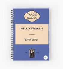 Hello Sweetie Spiral Notebook