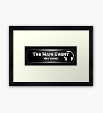 The Main Event Network Framed Print